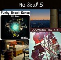 "DJ Shum - ""Nu Soul # 5"" , ""Funky Break Dance"" , ""Loungectro#8"" /  Funk , Soul , Nu Soul , Lounge , Electro , Broken Beat"