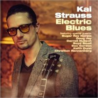 Kai Strauss - Electric Blues (2014) / Blues, Modern Electric Blues