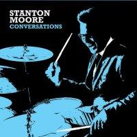 Stanton Moore - Conversations (2014) / Jazz, Funk