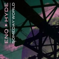 "Brian Eno & Karl Hyde ""Someday World"" (2014) / electronic"
