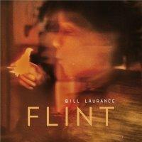 Bill Laurance - Flint (2014) / Fusion, Jazz-Funk, Crossover