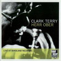 Clark Terry - Herr Ober: Live at Birdland Neuburg (2001)/  Jazz, Bop