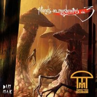 Infected Mushroom - Friends On Mushrooms Vol. 3 (2014) / Electronic, Psychedelic, Dubstep, Israel