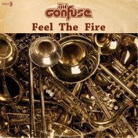 Mr. Confuse – Feel the Fire (2014) / Broken Beat, Nu Jazz