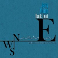 Jerry Vivino - Back East (2014)/ Jazz, Blues