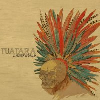 Tuatara – Underworld (2014) / jazz-rock