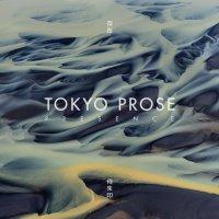 Tokyo Prose - Presence (2014) / Drum & Bass