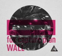 Fox Capture Plan - Wall (2014)/Nu-Jazz, Instrumental, Post-Rock |