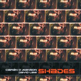 David Law - Shades; La Solitude du Cosmonaute (2006)