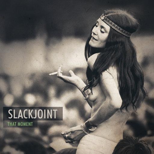 Slackjoint - That Moment (2014)