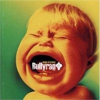 Bullyrag - Songs Of Praise (1998) / Raggacore, Alternative