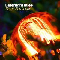 Franz Ferdinand - Late Night Tales (2014) / britpop, funky, pop, electronic, indie