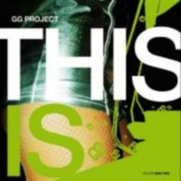 GG Project - This Is (2005) /  electro-dub, breakbeat, France