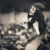 Slackjoint - That Moment (2014) / psychedelic, progressive trance, Germany