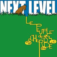 "Le Peuple de l'Herbe ""Next Level"" (2014) / electronic, rock, hip-hop, urban"