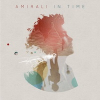 Amirali - In Time (2012) / Electronic, House, Deep House, Tech House, Indie Dance