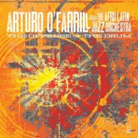 "Arturo O'Farrill & The Afro Latin Jazz Orchestra ""The Offense of the Drum"" (2014) / jazz, world"