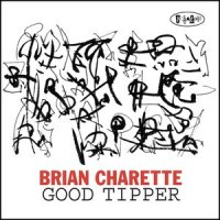 Brian Charette - Good Tipper (2014) / Jazz