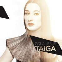 Zola Jesus � Taiga (2014) / baroque pop, psychedelic, synthpop, electronica, r&b, US