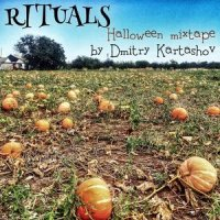RITUALS - Halloween mixtape by Dmitry Kartashov