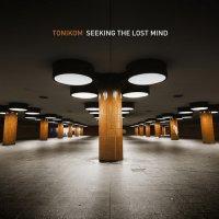 Tonikom - Seeking The Lost Mind (2014) / idm, glitch, dub, industrial, noise, breakbeat, experimental, techno, US