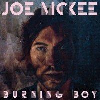 Joe McKee - Burning Boy (2012) / Indy, Art-pop, Experimental