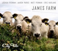 "James Farm ""City Folk"" (2014) / jazz"