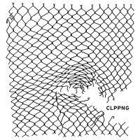 Clipping. - CLPPNG (2014) / Hip-Hop, Glitch, Experimental