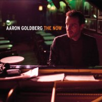 Aaron Goldberg - The Now (2014) / Jazz