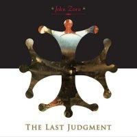 John Zorn (Moonchild Trio) - The Last Judgment (2014) / AvantGarde, Jazz Rock, USA