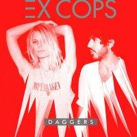 Ex Cops - Daggers (2014) / Indie-Rock, Shoegaze