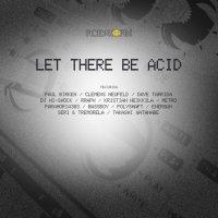 VA - Let There Be Acid (2014) / acid house, psy techno
