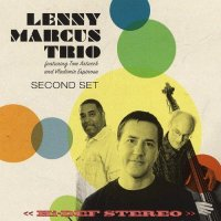 Lenny Marcus Trio - Second Set (2014) /  Jazz, Contemporary Jazz