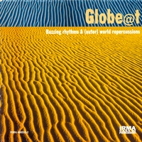Globe@t - Buzzing Rhythms & (Outer) World Repercussions (1997) / easy listening, acid jazz, world, experimental