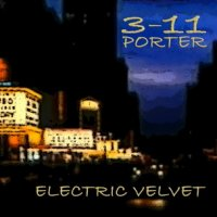 3-11 Porter – Electric Velvet (2014) / Nu Jazz,Lounge