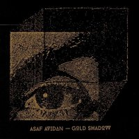 Asaf Avidan - Gold Shadow (2015) / Indie Folk, Pop Rock