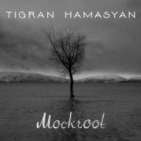 "Tigran Hamasyan ""Mockroot"" (2015) / jazz, fusion, armenian, piano, world music"