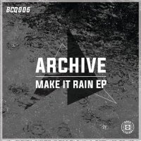 Archive - Make It Rain (EP) (2015) / Trip Hop, Electronic, Alternative