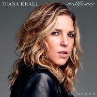 Diana Krall – Wallflower (2015) / Vocal Jazz, Pop, Piano Jazz