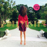 Pollyester – City of O (2015) / Nu Disco, Indie Dance, Synth-pop, Disco Punk