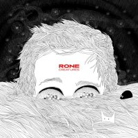 Rone - Creatures (2015) / idm, downtempo, bass, experimental