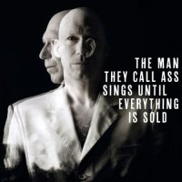 Hasse Poulsen - The Man They Call Ass Sings Until Everything Is Sold (2014) / Contemporary Jazz