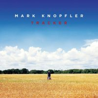 "Mark Knopfler ""Tracker"" (2015) / rock, blues, folk"
