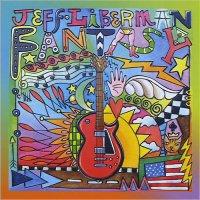 Jeff Liberman - Fantasy (2015) / blues, blues jazz, blues rock