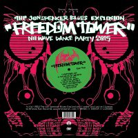 "The Jon Spencer Blues Explosion ""Freedom Tower - No Wave Dance Party"" (2015) / rock, blues, garage"