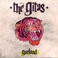 "The Gitas ""Garland"" (2014) / alternative, punk, rock, blues, grunge"