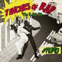 DJ Muro - 7 Inches Of Rap 45s A Gogo (2015) vs Future Rock - Beat Bombs Vol. 1 1988-1991 (2015) / hip-hop, oldschool