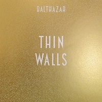 "Balthazar ""Thin Walls""  (2015) / alternative, indie, rock, indie.rock"