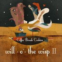 Coffee Break Cookies - Will-o'-The Wisp II (2015) / instrumental hip-hop, trip-hop, Greece