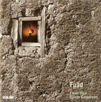 Erkan Ogur & Djivan Gasparyan - Fuad (2001) / Folk, World, Ethnic